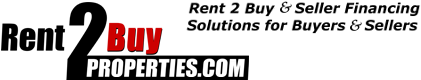 Rent to Buy & Seller Financing Properties